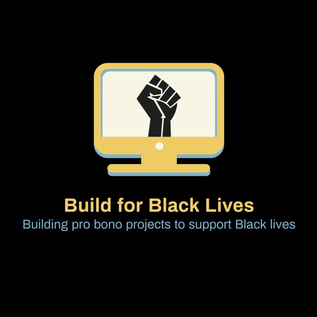 Build for Black Lives